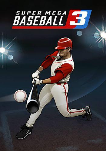 بازی Super Mega Baseball 3