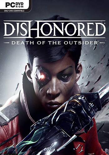 دانلود بازی Dishonored Death Of The Outsider
