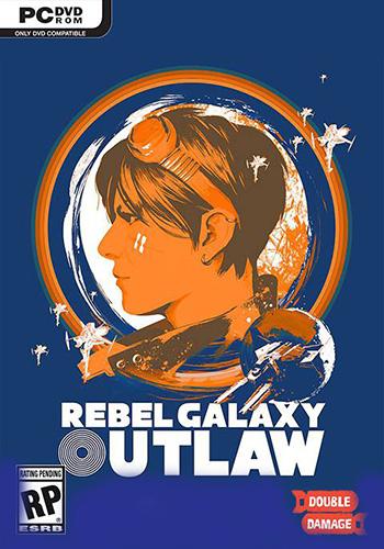دانلود بازی Rebel Galaxy Outlaw