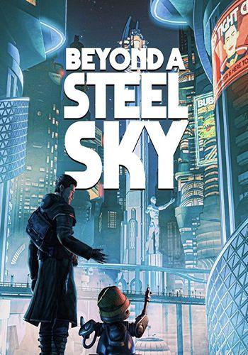 بازی فشرده Beyond a Steel Sky