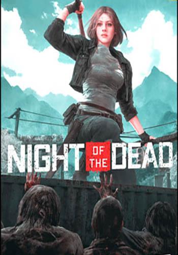 دانلود بازی Night of the Dead