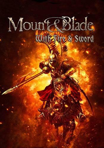 دانلود بازی Mount & Blade With Fire & Sword
