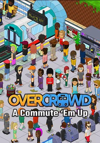 دانلود بازی Overcrowd A Commute Em Up
