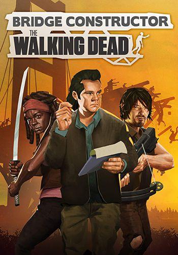 دانلود بازی Bridge Constructor The Walking Dead فشرده برای کامپیوتر