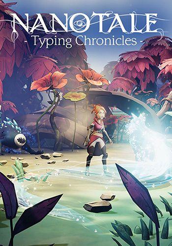 دانلود بازی Nanotale Typing Chronicles