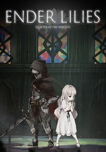 دانلود بازی ENDER LILIES Quietus of the Knights