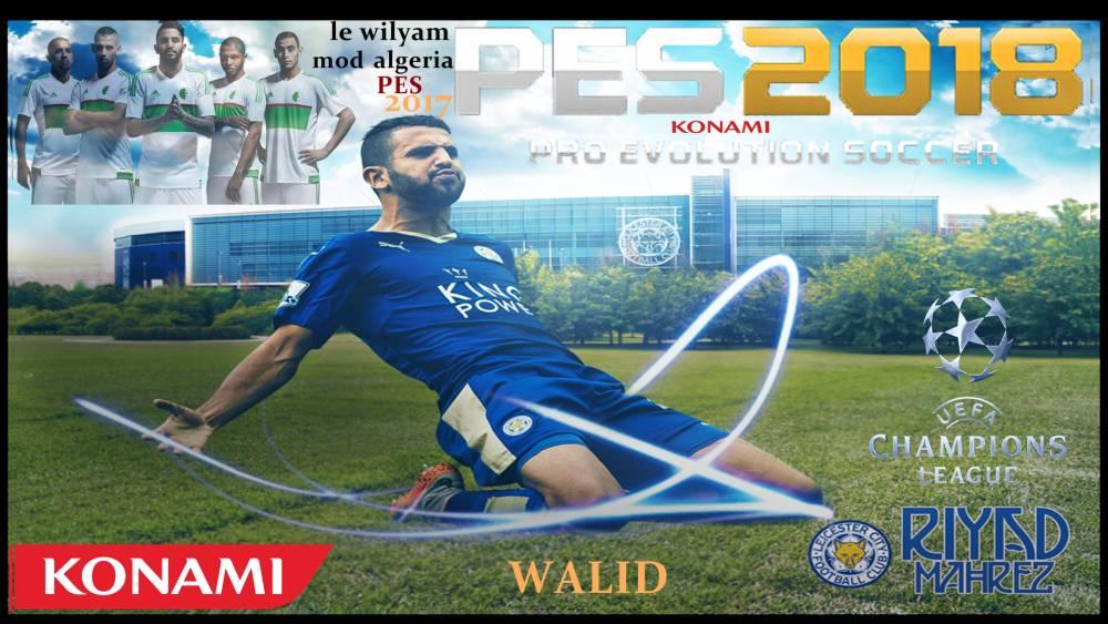 Download PES2017 Mahrez Graphic Menu by LE Wilyam - منوی گرافیکی ریاض ماحرز برای Pes 2017