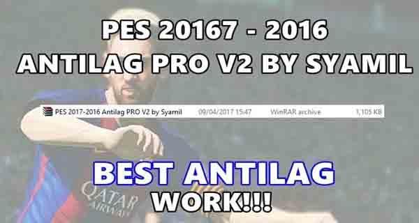 PES 2017 PES 2016 Antilag PRO V2 - دانلود آنتی لگ فوق العاده و بهترین موجود برای PES 2017/16