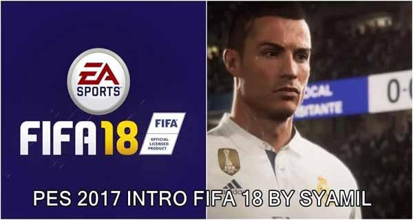 دانلود اینترو FIFA18 برای PES 2017