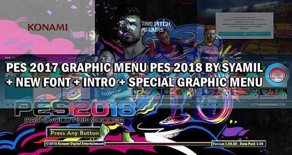 دانلود پچ گرافیکی PES 2017 Graphic Menu PES2018