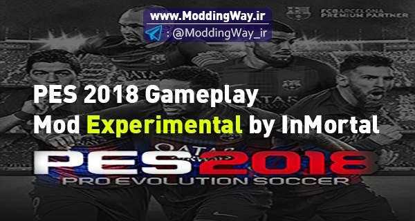 دانلود گیم پلی GamePlay Mod Experimental برای PES2018