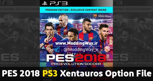 PES 2018 PS3 Xentauros Option File - دانلود آپشن فایل Xentauros Option File 1.1 برای PS3 بازی PES2018