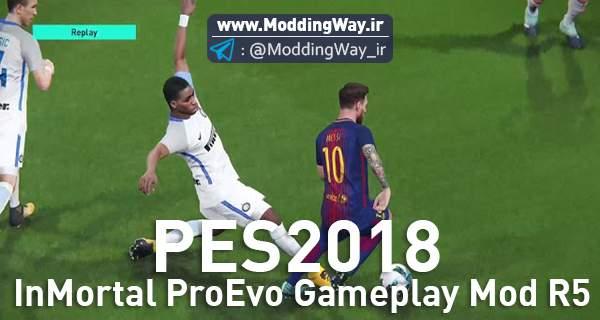 دانلود گیم پلی پچInmortal ProEvo برای PES2018 ورژن R5