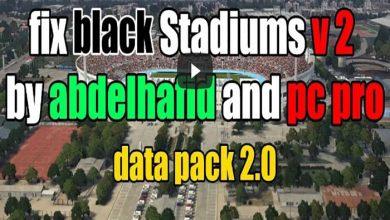 Fixed Stadiums Pack 390x220 - حل مشکل سیاه شدن استادیوم در دیتاپک 2 PES2018