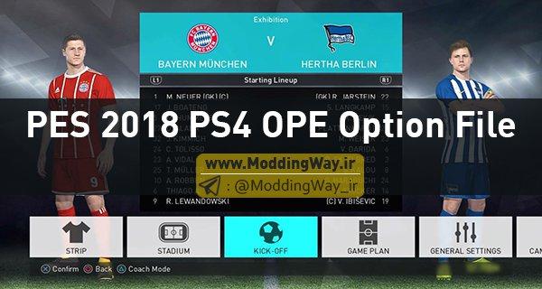 PES 2018 PS4 OPE Option File - آپشن فایل OPE Option File برای PS4 بازی PES2018