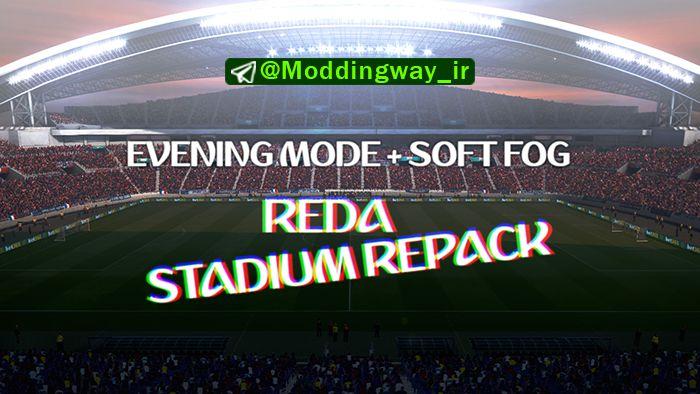 مود Evening Mod + Soft Fog برای Reda Stadium Pack