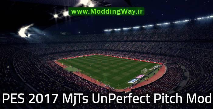 مود چمن MjTs UnPerfect Pitch Mod برای PES 2017