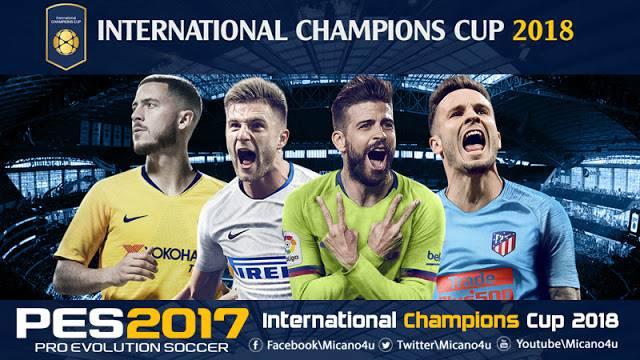 دانلود مود پچ International Champions Cup 2018 برای PES 2017