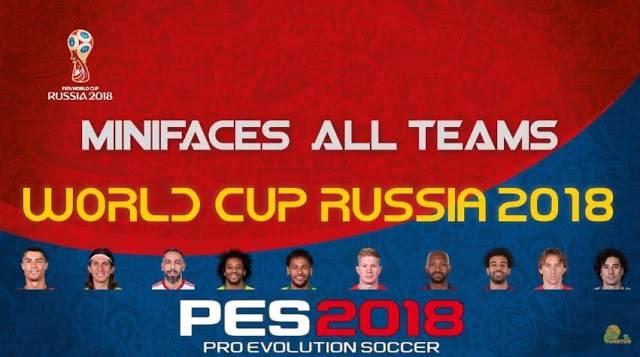 پک کامل مینی فیس جام جهانی برای PES 2018 (تمامی تیم ها)