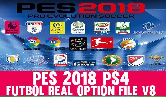 پچ PS4 Futbol Real Option File v9.1 برای PES 2018 (پچ فصل 2018/2019 برای PS4)