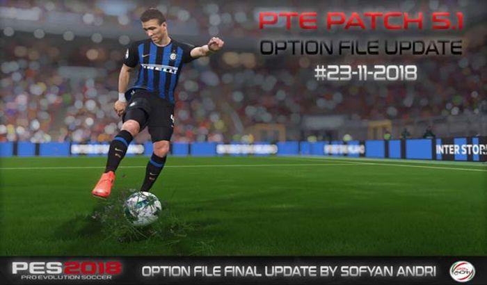 آپدیت پچ PTE Patch 5.1 برای PES 2018 (+ آپدیت 2 آذرماه 1397)