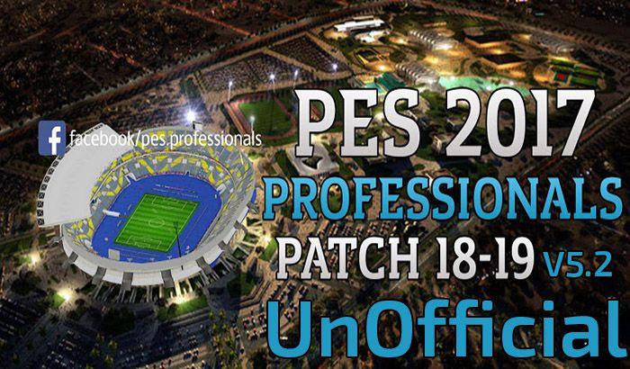 دانلود آپدیت غیر رسمی Professional 5.2 برای PES 2017 ( انتقالات زمستانی 2019 )