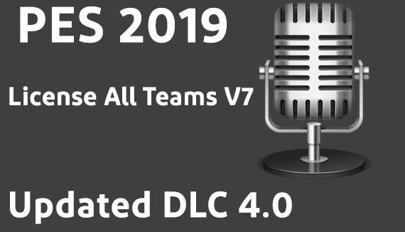 دانلود مود لایسنسLicense All Teams V7 برای PES 2019