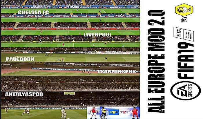 دانلود مود گرافیک All Europe Mod 2.0 برای FIFA 19