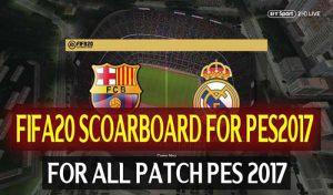 دانلود اسکوربورد FIFA 20 برای PES 2017 توسط DzPlayZ
