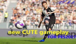 دانلود new CUTE Gameplay برای PES 2017 توسط MM