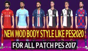 مدل بدن Body Style Mod شبیه PES 2020 برای PES 2017