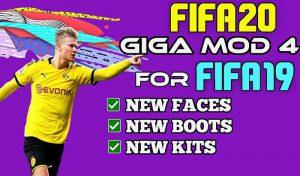 دانلود GIGA Mod V4.0 برای FIFA 19 + آپدیت انتقالات 2020