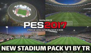 استادیوم پک جدید v1 برای PES 2017 توسط TR