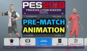 مود Pre-Match Animation برای PES 2019 توسط Ginda01