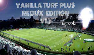 چمن Vanilla Turf Plus v1.3 Redux برای PES 2020 + آپدیت v1.3.1