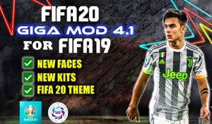 دانلود GIGA Mod V4.1 برای FIFA 19 + آپدیت انتقالات 2020