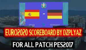 دانلود اسکوربورد یورو 2020 برای PES 2017 توسط DZPLAYZ