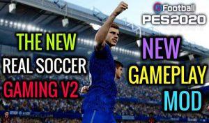 دانلود ماد گیم پلی Real Soccer Gaming V2 برای PES 2020