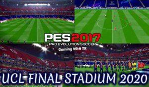دانلود استادیوم 2020 UCL Final برای PES 2017