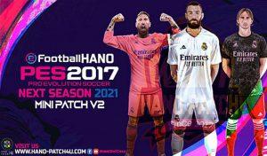دانلود مینی پچ HANO v1 Season 2021 برای PES 2017 – پچ کم حجم