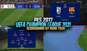 دانلود اسکوربرد لیگ قهرمانان اروپا 2021 برای PES 2017