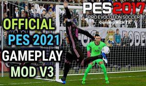 دانلود گیم پلی PES 2021 برای PES 2017