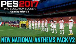 پک سرود تیم های ملی v2 برای PES 2017 توسط predator002