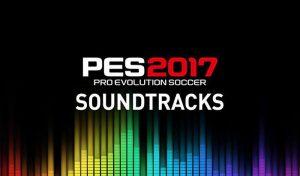 موزیک منو Best Soundtrack 2020-21 برای PES 2017
