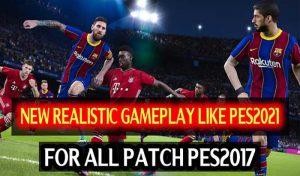 گیم پلی پچ PES 2021 Realistic برای PES 2017 توسط DzPlayZ