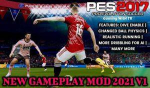 دانلود گیم پلی Gameplay 2021 V1برای PES 2017