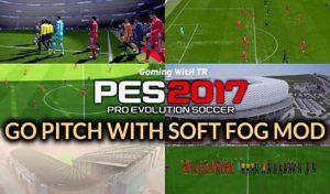 ماد گرافیکی چمن و Soft Fog Mod برای PES 2017