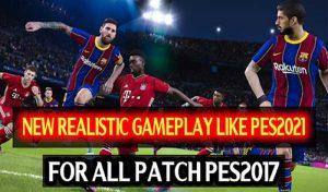 گیم پلی Real Gameplay Mod Season 2020-21 برای PES 2017