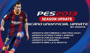 دانلود پچ غیر رسمی Micano Patch برای PES 2013 فصل 2021