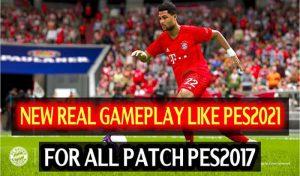 گیم پلی Real Gameplay Like PES 2021برای PES 2017